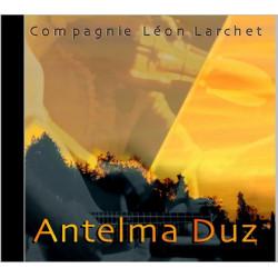 Cie Léon Larchet - Antelma Duz