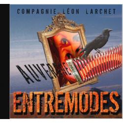 Cie Léon Larchet - Entremodes