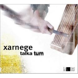 Xarnege - Talka Tum