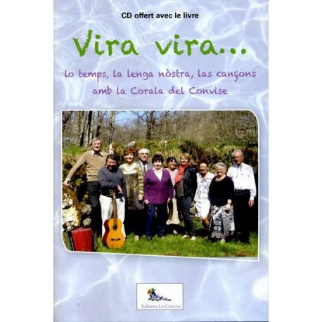 Chorale du Convise - Vira, vira lo temps...