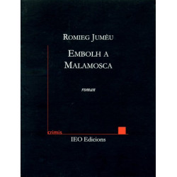 Embolh a Malamosca - Romieg Jumèu