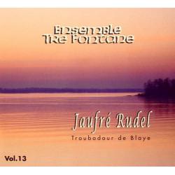 Ensemble Tre Fontane - Jaufré Rudel