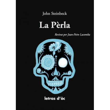 La Pèrla - John Steinbeck, J.-P. Lacombe trad.