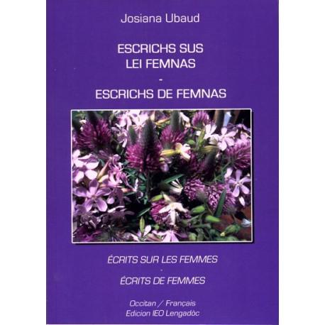 Escrichs sus/de Femnas - Josiana Ubaud