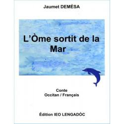 L'òme sortit de la mar - Jaumet Demèsa