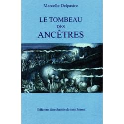 Le Tombeau des ancêtres - M. Delpastre