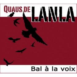 Quaus de Lanla - Bal à la voix