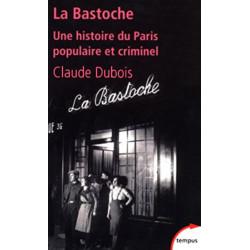 La Bastoche - Claude Dubois