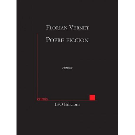 Popre ficcion - Florian Vernet