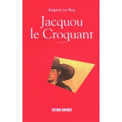 Jacquou le croquant - Eugène Le Roy