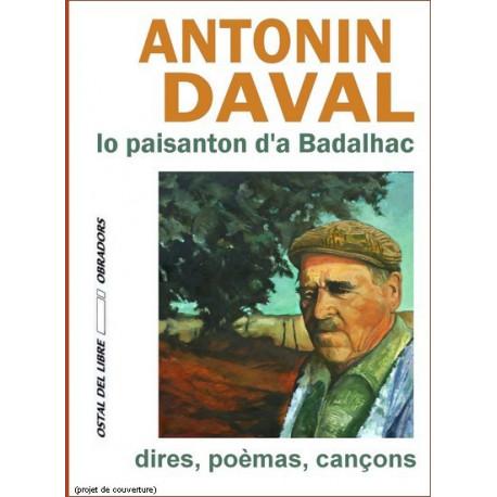 Antonin Daval, lo paisanton... dires, poèmas, cançons