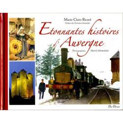 Etonnantes histoires d'Auvergne - M.-C. Ricard