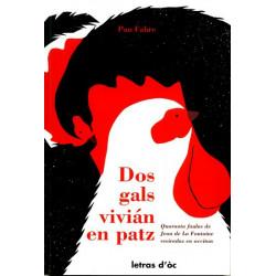Dos Gals vivián en patz - Pau Fabre