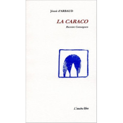 La Caraco / La Caraque (bil) - J. d'Arbaud