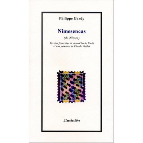Nimesencas (de Nîmes) - Philippe Gardy