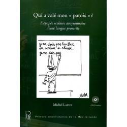 """Qui a volé mon """"patois"""" ? (+ DVD) - M. Lafon"""