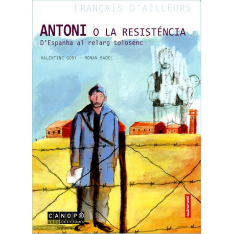 Antoni o la resisténcia (lg) - V. Goby, R. Badel
