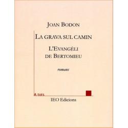 La grava sul camin - Jean Boudou