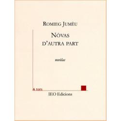 Nòvas d'autra part - Romieg Jumèu
