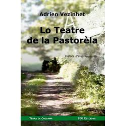 Lo Teatre de la Pastorèla - A. Vezinhet