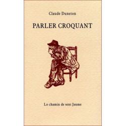 Parler croquant - Claude Duneton